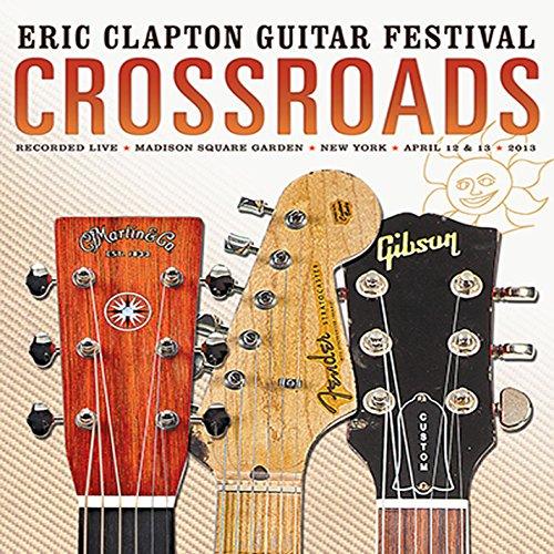 Eric Clapton - Crossroads Guitar Festival (2013) - Lyrics2You