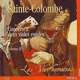 Sainte-Colombe: Concerts a deux violes esgales, Vol. 2