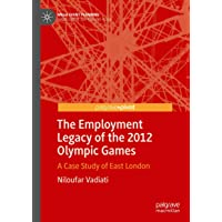 The Employment Legacy of the 2012 Olympic Games: A Case Study of East London
