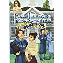 Grace Harlowe's Sophomore Year at High School: or, The Record of the Girl Chums in Work and Athletics (Aunt Claire Presents)