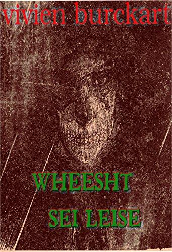 Der Tod Halloween (Wheesht - Sei Leise, der Tod lauert in der Dunkelheit: XXL LESEPROBE (German)