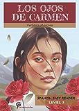 Los ojos de Carmen (Spanish Easy Reader) (Spanish Edition)