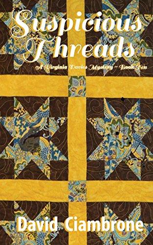 Suspicious Threads (A Virginia Davies Mystery Book 10) by [Ciambrone, David]