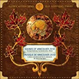 Sounds of Vancouver 2010: Olympic Winter Games - Closing Ceremony Commemorative Album by Various (2010-03-02)
