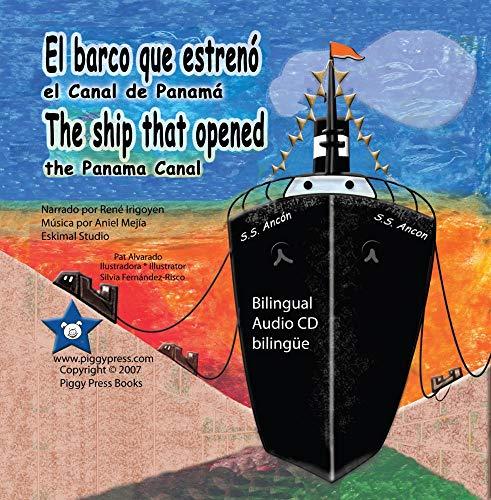 (El barco que estreno el Canal de Panama * The ship that opened the Panama Canal)