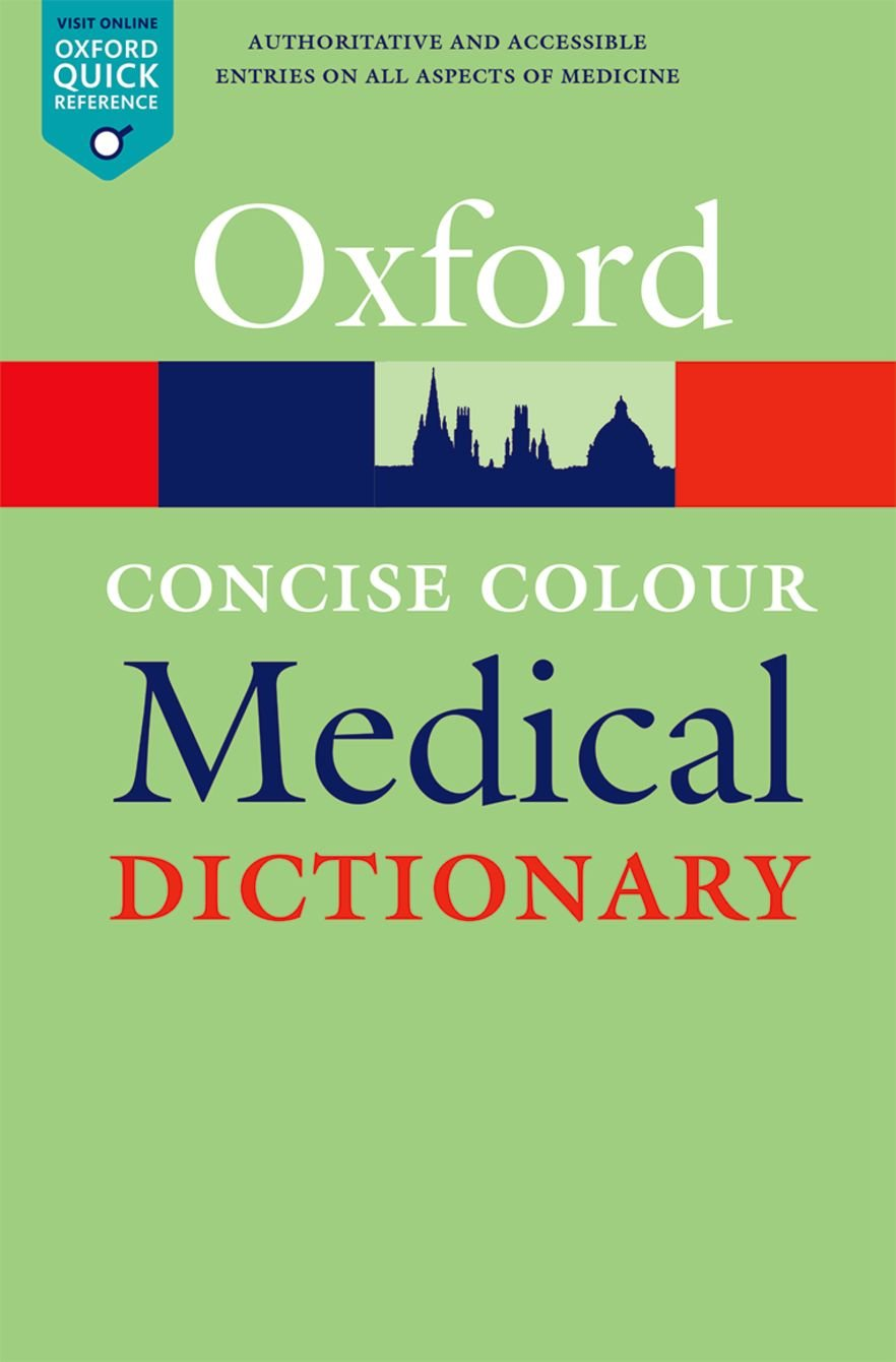 Download Concise Colour Medical Dictionary (Oxford Quick Reference) PDF