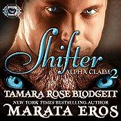Shifter: Alpha Claim 2 | Tamara Rose Blodgett, Marata Eros