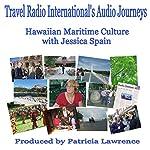 Hawaiian Maritime Culture | Patricia Lawrence,Jessica Spain