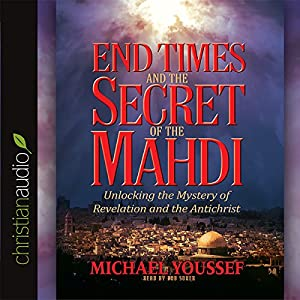End Times and the Secret of the Mahdi Audiobook