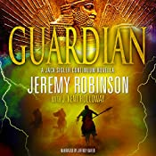 Guardian: Jack Sigler: Continuum, Book 1 | Jeremy Robinson, J. Kent Holloway