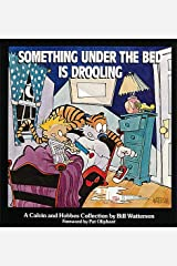 Something Under the Bed Is Drooling Paperback