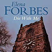 Die With Me | Elena Forbes
