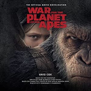War for the Planet of the Apes Hörbuch