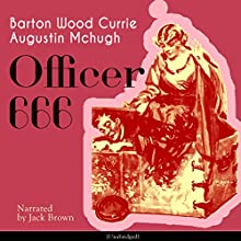 Officer 666 Audiobook by Barton Wood Currie, Augustin Mchugh Narrated by Jack Brown