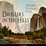 Dwellers in the Hills | Melville Davisson Post