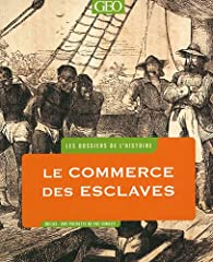 Le Commerce des esclaves par James Walvin