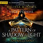 Cephrael's Hand: A Pattern of Shadow and Light, Book 1 | Melissa McPhail