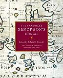 The Landmark Xenophon's Hellenika, Xenophon, 0375422552