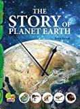The Story of Planet Earth: An Attempt to Share the History of Planet Earth from Stardust to the Present...