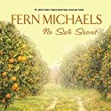 No Safe Secret Audiobook by Fern Michaels Narrated by Teri Schnaubelt