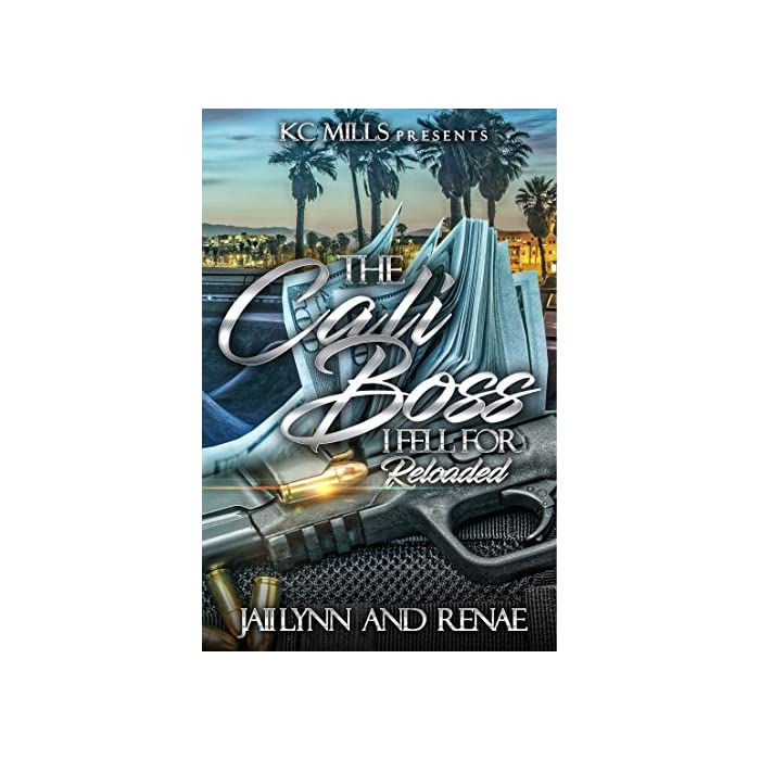 The-Cali-Boss-I-Fell-For-Reloaded-Kindle-Edition
