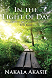 In the Light of Day (The Accounts of a Pleiadian Traveler Book 3)