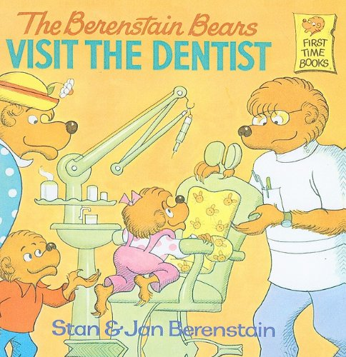 The Berenstain Bears Visit the Dentist (Berenstain Bears First Time Books)