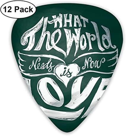 Guitar Picks 12-Pack,What The World Needs Now Is Love Quote ...