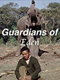 Guardians of Eden