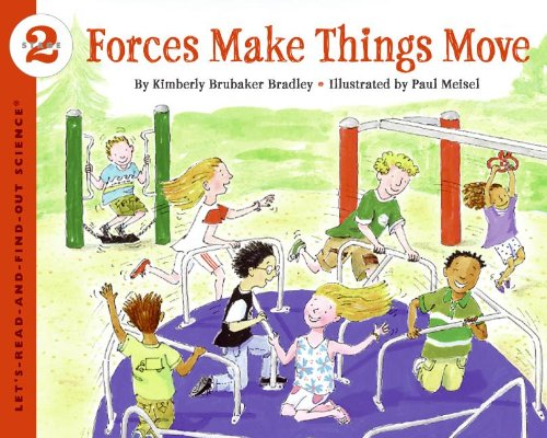 Download Forces Make Things Move (Turtleback School & Library Binding Edition) (Let's-Read-And-Find-Out Science: Stage 2 (Pb)) ebook