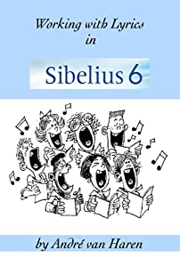 Working with Lyrics in Sibelius 6