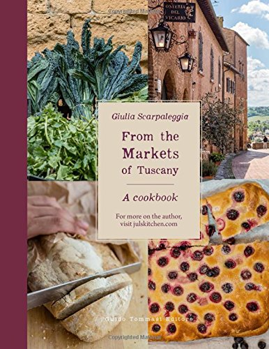From the Markets of Tuscany: A Cookbook - Wine French Toscana