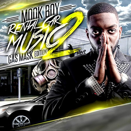 (Rental Car Music 2 [Explicit] (Gas Mask Edition))