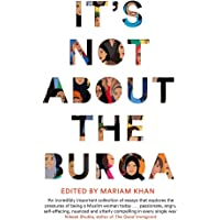 Khan, M: It's Not About the Burqa
