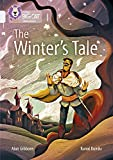 The Winter's Tale: Band 17/Diamond (Collins Big Cat Shakespeare)