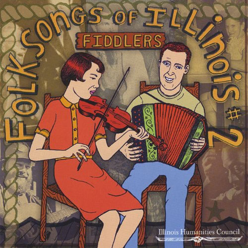 - Folksongs of Illinois, No. 2: Fiddlers