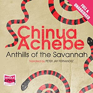 Anthills of the Savannah Audiobook
