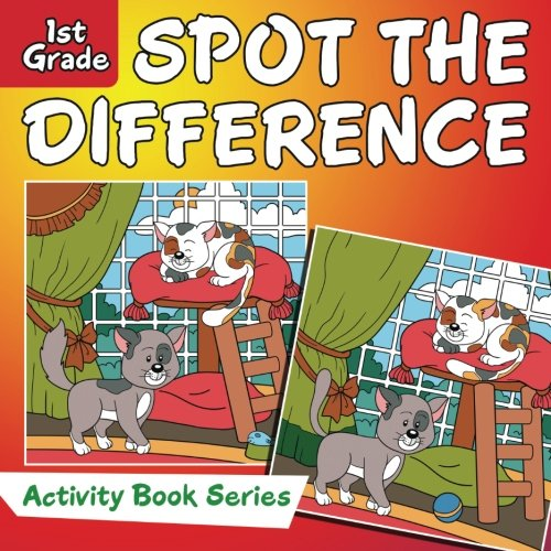 Spot the Difference : 1st Grade Activity Book Series