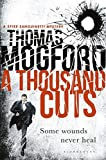 A Thousand Cuts (A Spike Sanguinetti Mystery)