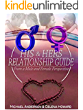 His & Hers Relationship Guide: From a Male and Female Perspective (English Edition)