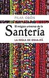 Product review for El mágico universo de la Santería: La Regla de Osha-Ifá (Spanish Edition)