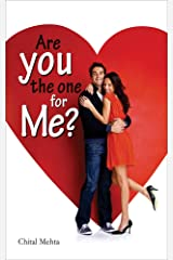 Are You the One for Me? Kindle Edition