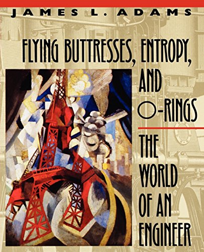 Flying Buttresses, Entropy, and O-Rings: The World of an...
