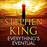 Everything's Eventual | Stephen King