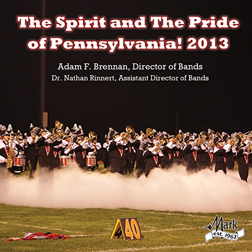 The Spirit and The Pride of Pennsylvania! ()