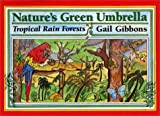 Nature's Green Umbrella, Gail Gibbons, 0688123538