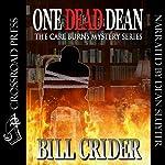 One Dead Dean: A Carl Burns Mystery, Book 1   Bill Crider