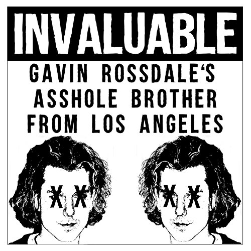 Gavin Rossdale's Asshole Brother from Los Angeles [Explicit]
