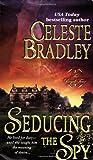 Seducing the Spy (Royal Four, Book 4)