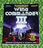 Authorized Combat Guide to Wing Commander 3 (Official Strategy Guides) by BradyGames (1995-04-05)